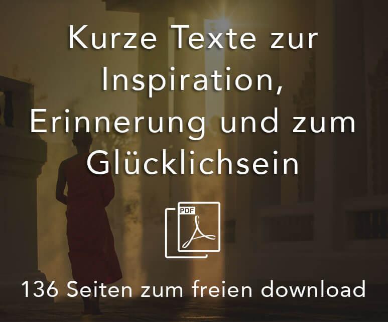 Kurze Texte zur Inspiration Erinnerung und zum Glücklichseinn